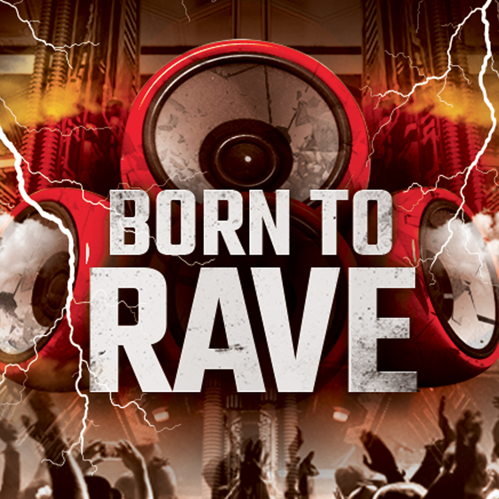Born To Rave avec Mediatone-Lyon