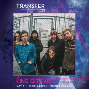 King Gizzard and the Lizard Wizard au festival Transfer au Transbordeur avec Mediatone et Loud Booking