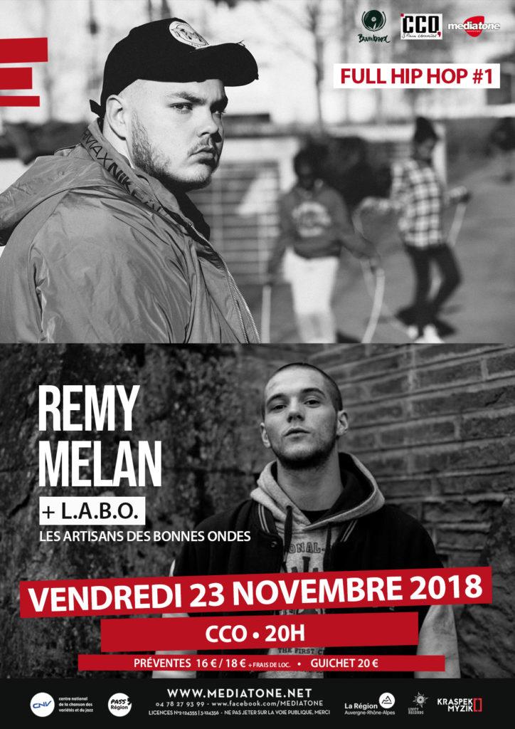 FULL HIP HOP #1 au CCO avec REMY + MELAN + L.A.B.O - Les Artisans des Bonnes Ondes par Mediatone
