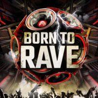 BORN TO RAVE à Lyon avec Mediatone et Audiogenic