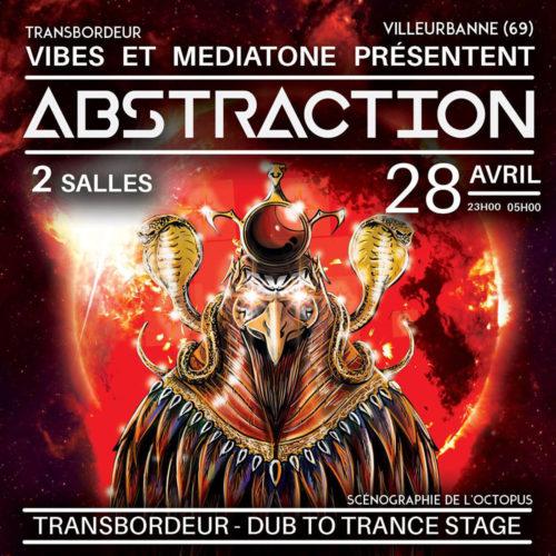 ABSTRACTION 5 au Transbordeur avec Vibes-Exoria et Mediatone