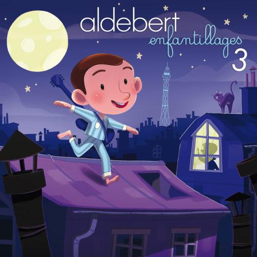 Aldebert - Enfantillages 3 avec Mediatone