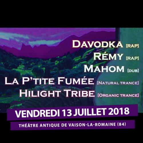 Hilight tribe, Mahom Davodka, Remy, et La P'tite Fumée à Vaison la romaine avec Mediatone
