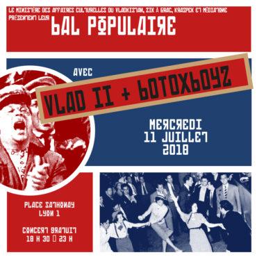 Bal populaire de Mediatone et du Kraspek avec Vlad et les Botoxboyz