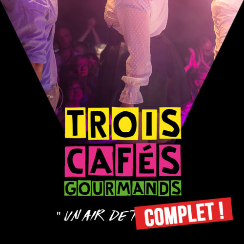 COMPLET - TROIS CAFÉS GOURMANDS en concert au Ninkasi Gerland kao avec Mediatone et le Périscope