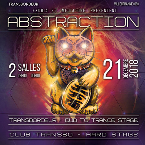 ABSTRACTION #6 au Transbordeur à Lyon avec EXORIA et Mediatone
