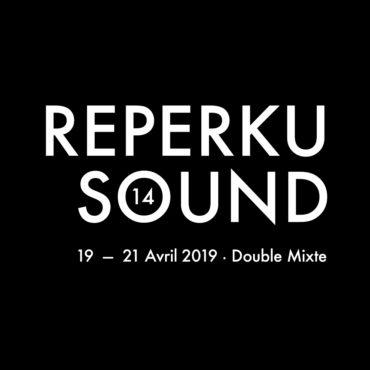 Festival REPERKUSOUND #14 organisé par Mediatone en avril 2019 au Double Mixte