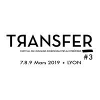 Festival TRANSFER 3 au Transbordeur avec Loud Booking et Mediatone