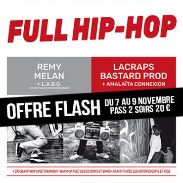 OFFRE FLASH FULL HIP-HOP !
