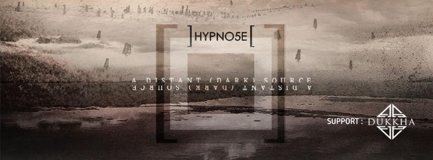 HYPNO5E + DUKKHA