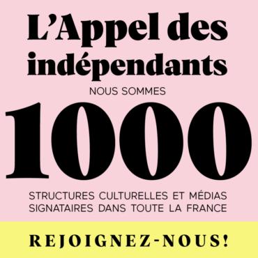 L'Appel des indépendants, Acte 2, nous sommes 1000