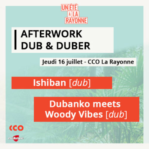 Afterwork Dub & Duber avec Mediatone