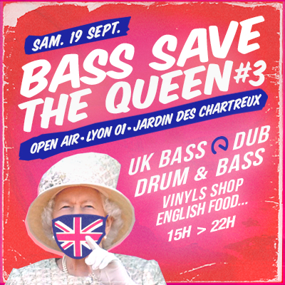 Bass Save The Queen 3