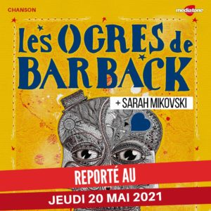 Nouveau report des Ogres de Barback