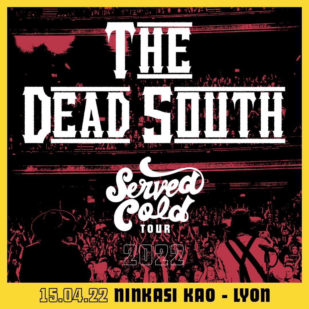 THE DEAD SOUTH en concert au Ninkasi Gerland Kao