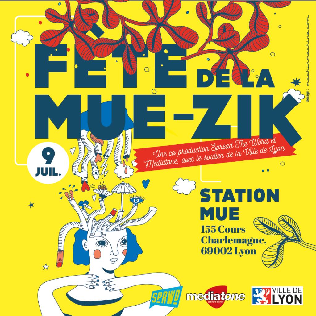 Fête de la Mue-Zik avec Mediatone et Spread The Word
