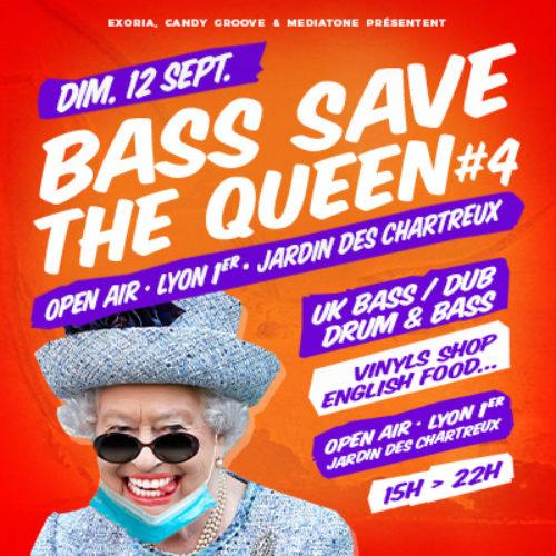 Bass Save The Queen #4 au Jardin des Chartreux avec Mediatone