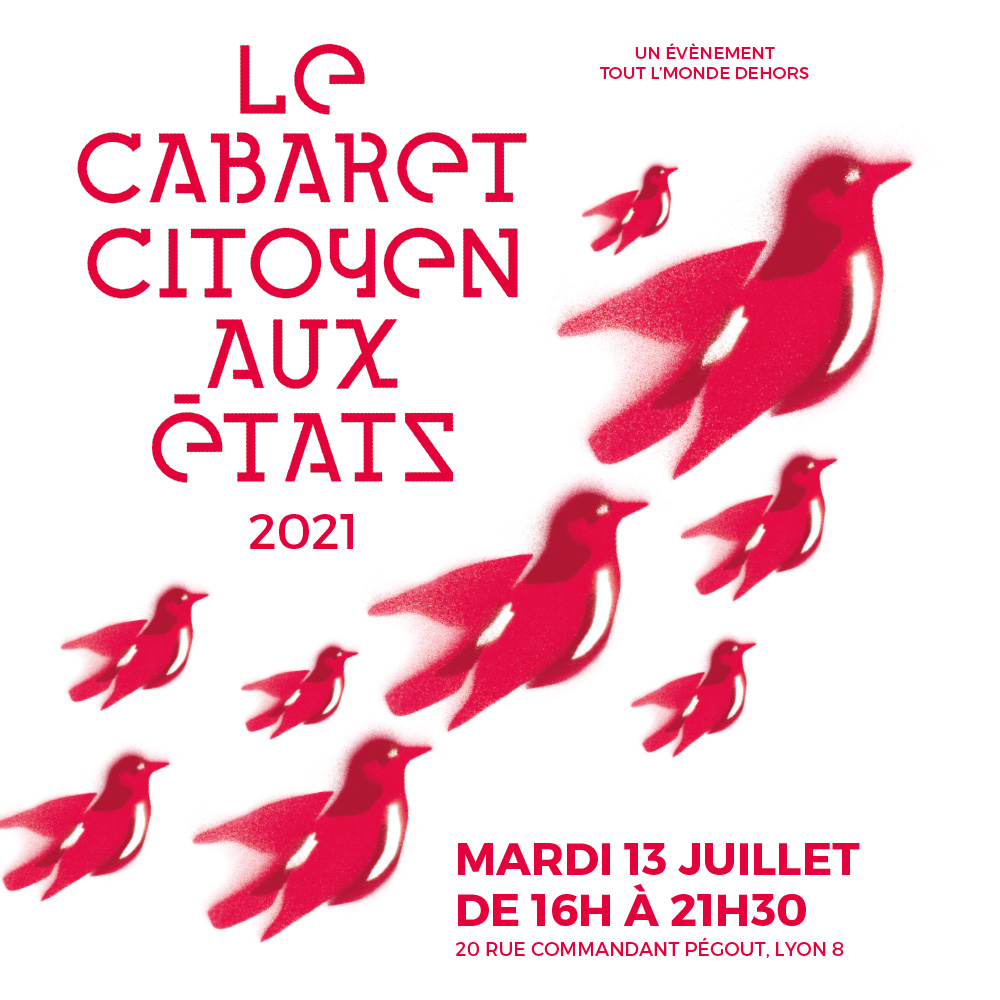 Le Cabaret Citoyen aux États le 23 juillet 2021 dans le 8ème arrondissement de Lyon