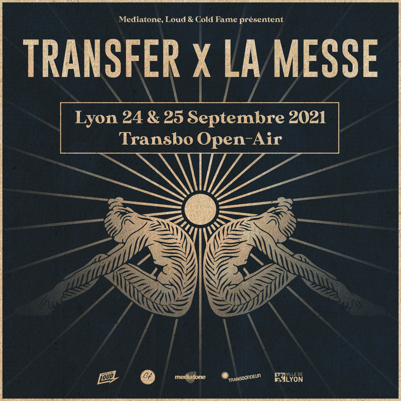 TRANSFER X LA MESSE au Transbordeur les 24 et 25 septembre 2021